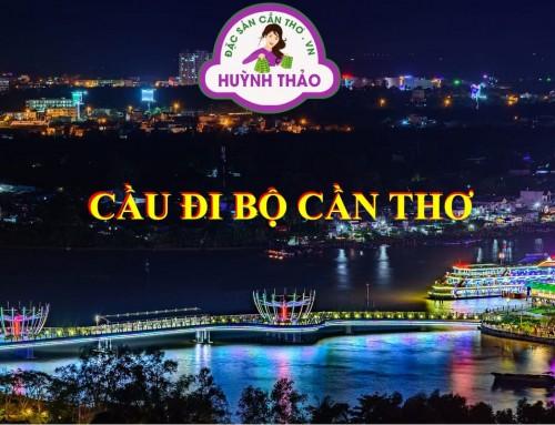 Cầu Đi Bộ Cần Thơ – Địa điểm du lịch Cần Thơ thu hút khách đông nhất